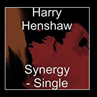 Synergy - Single by Harry Henshaw