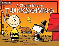 A Charlie Brown Thanksgiving (Peanuts) by Charles M. Schulz(2016-09-06)