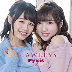 Pyxis「FLAWLESS」の歌詞を収録したCDジャケット画像