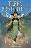 The Shepherd's Crown: Number 41 of the Discworld Novels Series by Terry Pratchett(2016-07-26)