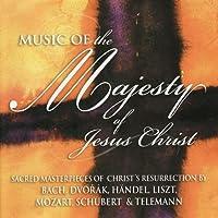 Music of the Majesty of Jesus Christ