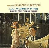 ガーシュウィン:パリのアメリカ人/ミヨー:ニューヨークのフランス人 ほか