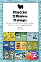 Chin-Ocker 20 Milestone Challenges Chin-Ocker Memorable Moments.Includes Milestones for Memories, Gifts, Grooming, Socialization & Training Volume 2
