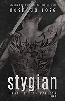Stygian (Scars of the Wraiths Book 1) by [Rose, Nashoda]