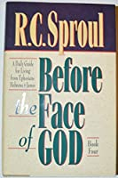 Before the Face of God: A Daily Guide for Living from Ephesians, Hebrews, and James