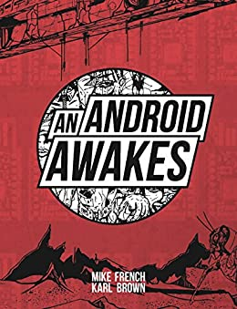 An Android Awakes by [French, Mike]