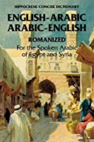 Arabic-English/English-Arabic Concise (Romanized) Dictionary ... .. (Hippocrene Concise Dictionary) by Richard Jasch(1999-05-01)