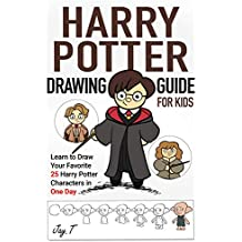 Harry Potter Drawing Guide For Kids: Learn to Draw Your Favorite 25 Harry Potter Characters in one Day