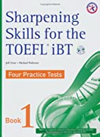 Sharpening Skills for the TOEFL iBT 1 Student Book with Audio CDs