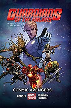 Guardians of the Galaxy, Vol. 1: Cosmic Avengers by [Bendis, Brian Michael]