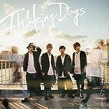 君の声が♪Thinking DogsのCDジャケット