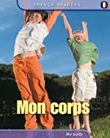 My Body (Primary French Readers)