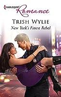 New York's Finest Rebel (Harlequin Romance)