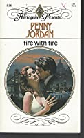 Fire With Fire (Harlequin Presents)
