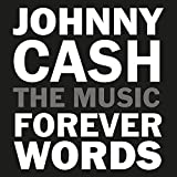 JOHNNY CASH: FOREVER WORDS [CD]