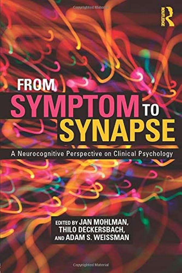 感情の許すアンドリューハリディFrom Symptom to Synapse: A Neurocognitive Perspective on Clinical Psychology