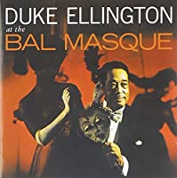 At The Bal Masque + bonus tracks by Duke Ellington (2011-04-12)