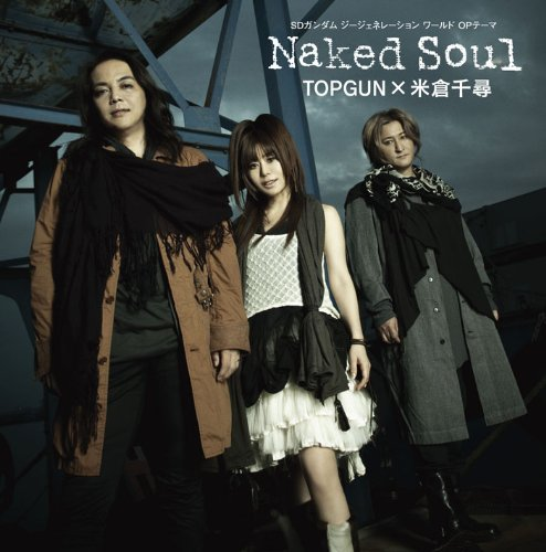 TOPGUN×米倉千尋『Naked Soul』