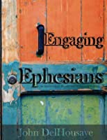 Engaging Ephesians: An Intermediate Reader and Exegetical Guide [並行輸入品]