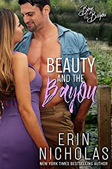 Beauty and the Bayou (Boys of the Bayou Book 3) by [Nicholas, Erin]