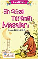 En Guzel Turkmen Masallari