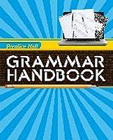 Writing and Grammar 2010 Grammar Handbook Grade 07