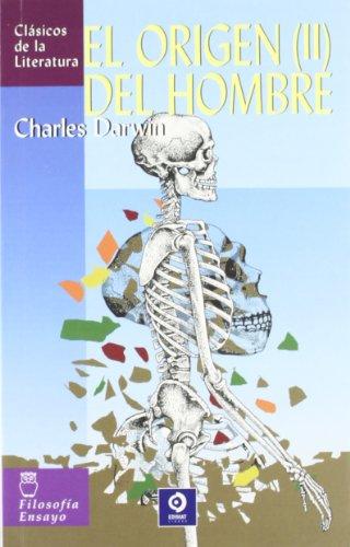Download El Origen Del Hombre / the Origin of Man (Clasicos De La Literatura/Classics in Literature (Spanish)) 8497648056