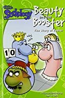 Beauty and the Booster: The Story of Esther (Child Sockology)