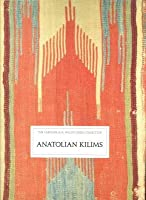 Anatolian Kilims: The Caroline and H. McCoy Jones Collection