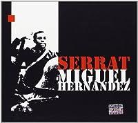Miguel Hernandez by Joan Manuel Serrat (2010-12-14)