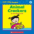 First Little Readers: Animal Crackers (Level B)