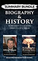 Summary Bundle: Biography & History - Readtrepreneur Publishing: Includes Summary of Killing Reagan & Summary of Killing the Rising Sun
