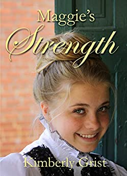 Maggie's Strength (Romancing the Doctor Book 3) by [Grist, Kimberly]