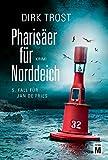 Pharisaeer fuer Norddeich - Ostfriesland-Krimi (Jan de Fries)