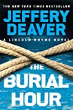The Burial Hour (A Lincoln Rhyme Novel) (English Edition)