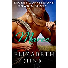 Secret Confessions: Down & Dusty - Maree