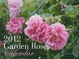 2012ガーデンローズカレンダー ([カレンダー])