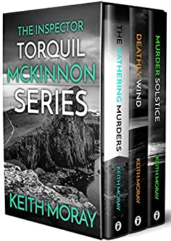 The Inspector Torquil McKinnon Series: Books 1-3 (Sapere Books Boxset Editions) by [Moray, Keith]