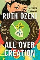 All Over Creation: A Novel
