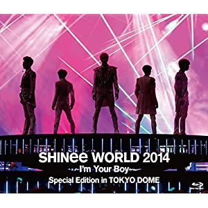 SHINee WORLD 2014~I'm Your Boy~ Special Edition in TOKYO DOME [Blu-Ray]
