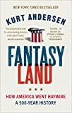 Fantasyland: How America Went Haywire: A 500-Year History 画像