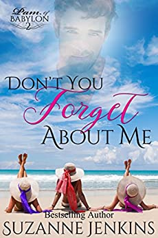 Don't You Forget About Me: Pam of Babylon Book #2 by [Jenkins, Suzanne]