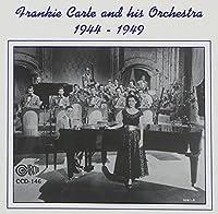 1944-1949 by FRANKIE CARLE (1994-05-03)