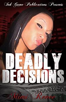DEADLY DECISIONS (Keisha Cones series) by [RENEE, MIMI]