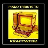 Piano Tribute To Kraftwerk (Best Of)