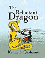 The Reluctant Dragon (Annotated)