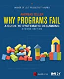 Why Programs Fail: A Guide to Systematic Debugging (English Edition)