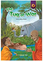 The Tug of War (Caramel Tree Readers, Level 2)