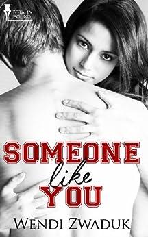 Someone Like You by [Zwaduk, Wendi]