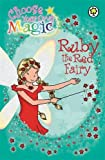 Ruby the Red Fairy: Choose Your Own Magic (Rainbow Magic)